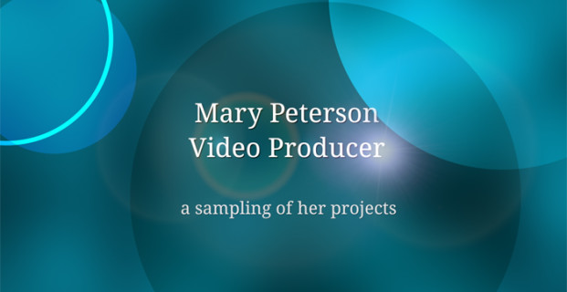 Mary Peterson's Demo Reel
